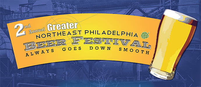 Second Annual Greater Northeast Philadelphia Beer Festival, May 19