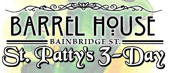 Bainbridge Street Barrel House Three-Day St. Patrick's Celebration