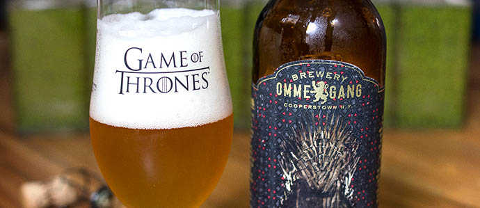 Ommegang Game of Thrones Beer Lands in Philly, Bottles and Drafts Now Available