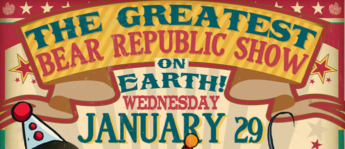 The Greatest (Bear Republic) Show on Earth Takes Over Sidecar Wed., Jan. 29