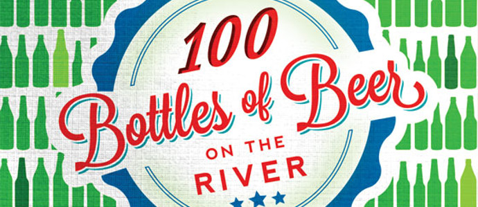 Sip Your Way into Summer at 100 Bottles of Beer on the River, May 16