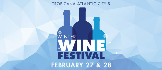 Sample Some of the Region's Best Wines at the Tropicana Winter Wine Festival, Feb 27-28