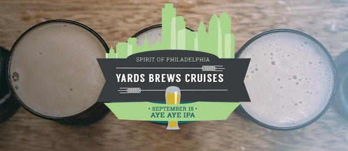 Hop Aboard the Spirit of Philadelphia for a Yards Brews Cruise, Sept. 15