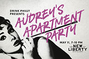 Party Like Holly Golightly at The Drink Philly Audrey's Apartment Party, May 11