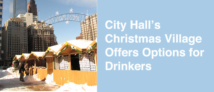 City Hall's Christmas Village Offers Options for Drinkers