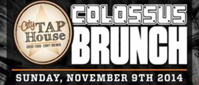 City Tap House Big A$@ Brunch Featuring DuClaw Colossus, Nov 9