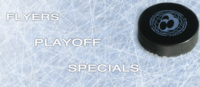 Flyers Playoff Specials