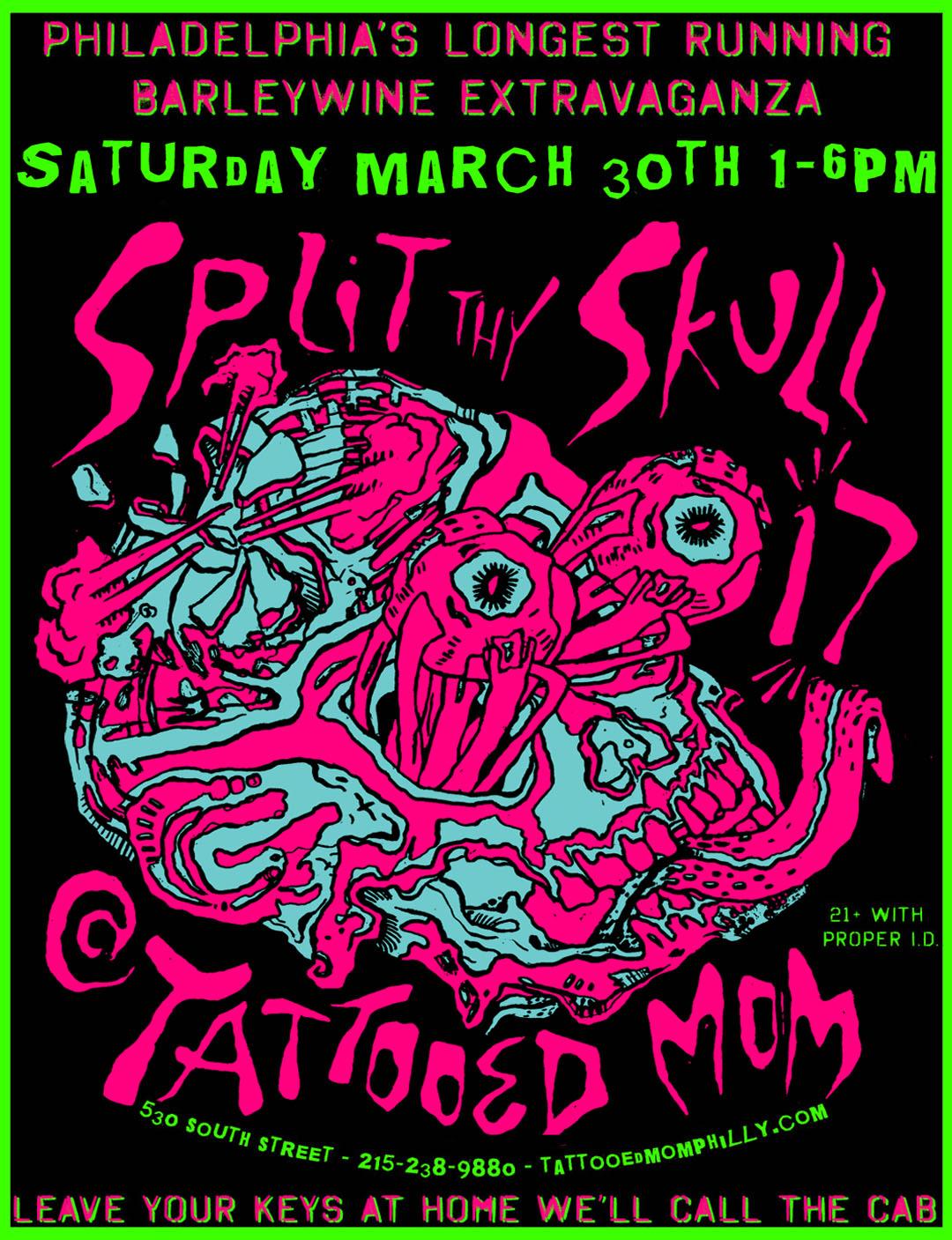 Split Thy Skull XVII at Tattooed Mom