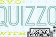 BYO Quizzo with Johnny Goodtimes Every Second Tuesday