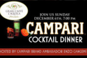 Gran Caffe L'Aquila Hosts Campari Cocktail Dinner, Dec. 6
