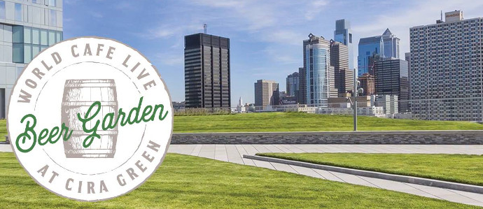 Cira Green is Hosting a Pop-Up Beer Garden on Fridays This Spring