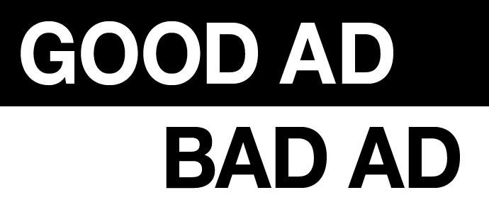 Good Ad/Bad Ad