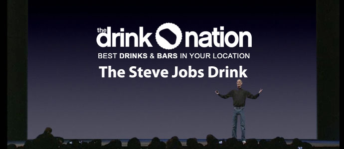 Farewell to Jobs: The Steve Jobs Drink - Drink Philly - The Best Happy ...
