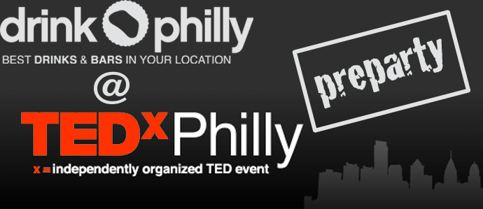 TedXPhilly Pre-Party