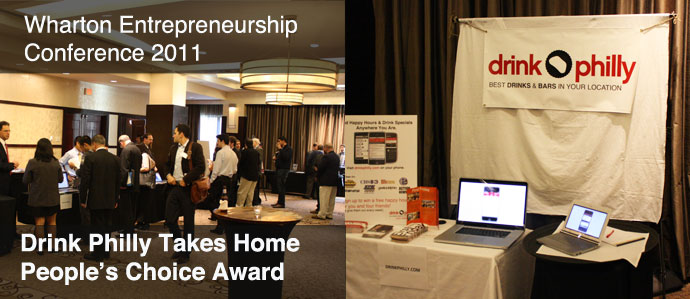 Wharton Entrepreneurship Conference 2011: Drink Philly Takes Home Peoples Choice Award