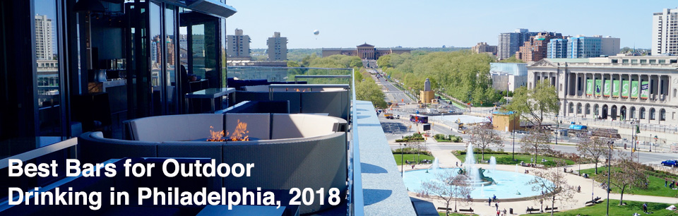 Best Bars for Outdoor Drinking in Philadelphia 2018 Cover