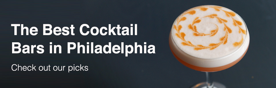 Best Cocktail Bars in Philadelphia 2019 Cover