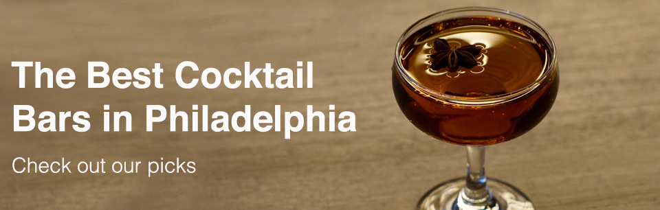 Best Cocktail Bars in Philadelphia Cover